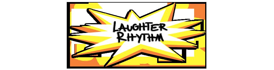 Laughter Rhythm